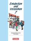 Entdecken und Verstehen 7. Geschichtsbuch für Thüringen