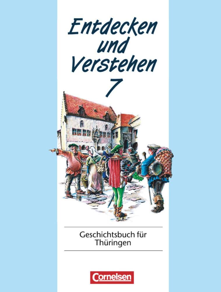 Entdecken und Verstehen 7. Geschichtsbuch für Thüringen als Buch