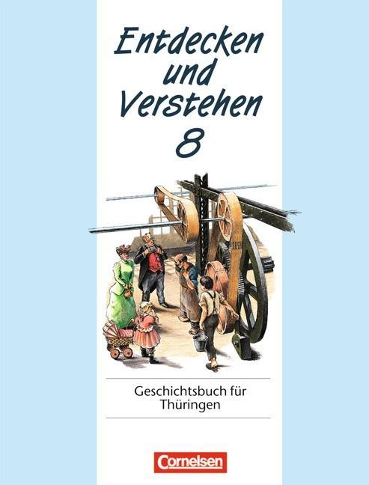 Entdecken und Verstehen 8. Geschichtsbuch für Thüringen als Buch