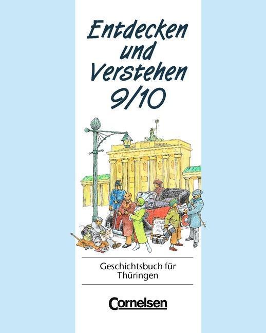 Entdecken und Verstehen 9/10. Geschichtsbuch für Thüringen als Buch