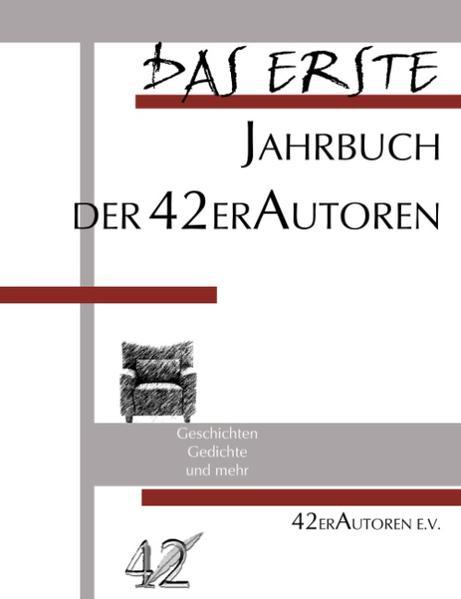 Das Erste - Jahrbuch der 42er Autoren als Buch