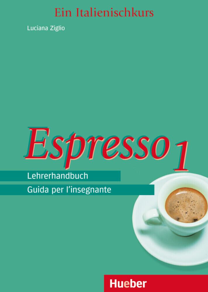 Espresso 1. Lehrerhandbuch als Buch