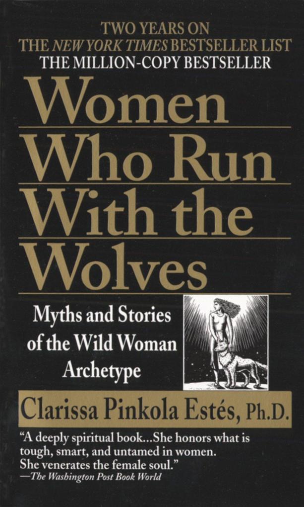 Women Who Run With the Wolves als Taschenbuch