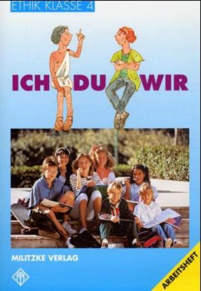 Ethik. Klasse 4. Arbeitsheft. Ausgabe Thüringen / Bayern / Rheinland-Pfalz. RSR als Buch