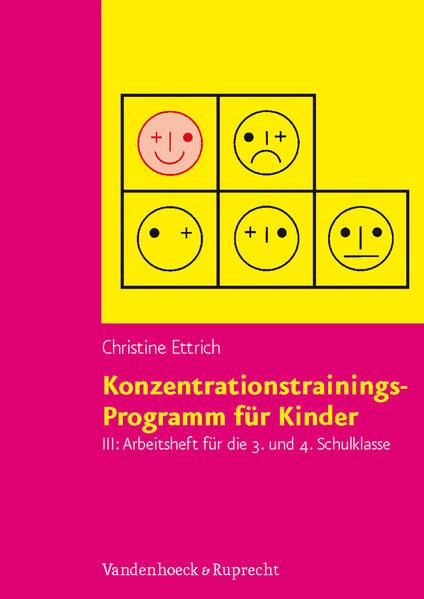 Konzentrationstrainings-Programm für Kinder III, 3. und 4. Schulklasse. Arbeitsheft als Buch