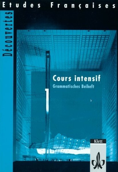 Découvertes Cours intensif 1. Grammatisches Beiheft als Buch