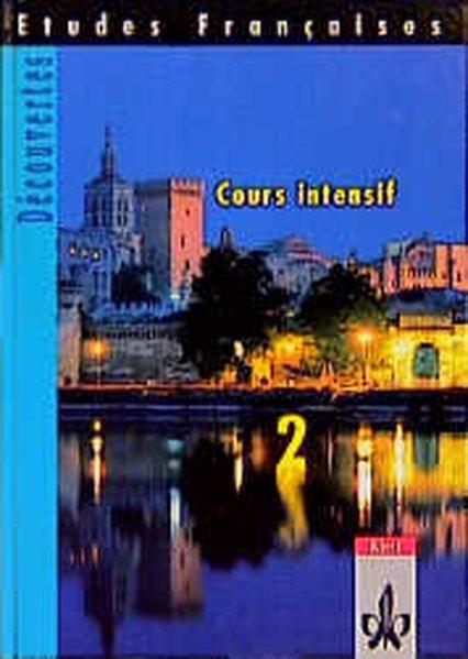 Découvertes Cours intensif 2. Schülerbuch als Buch
