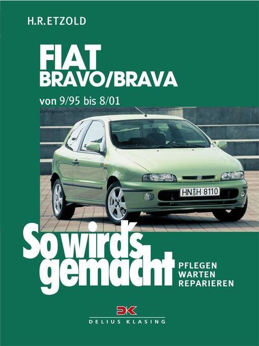 Fiat Bravo / Brava 9/95 bis 8/01 als Buch