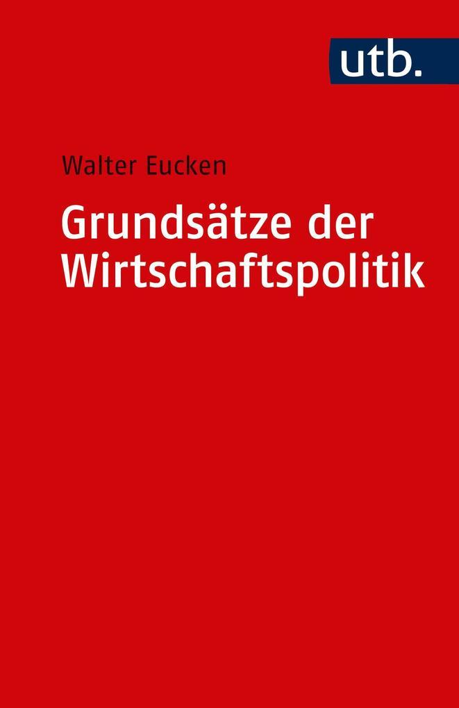Grundsätze der Wirtschaftspolitik als Taschenbuch