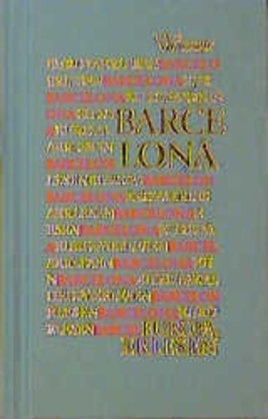 Europa Erlesen. Barcelona als Buch