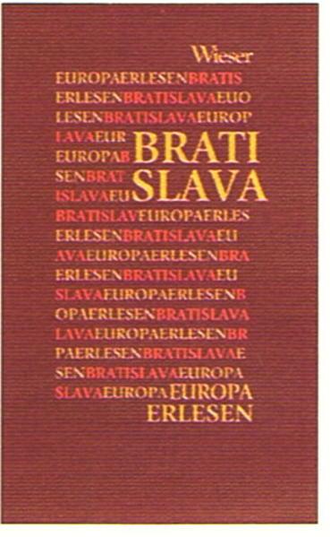 Europa Erlesen. Bratislava als Buch