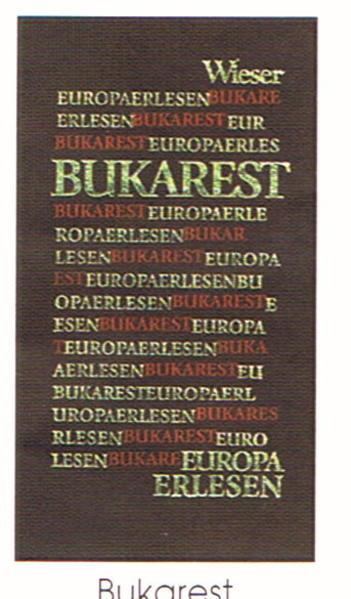 Europa Erlesen. Bukarest als Buch