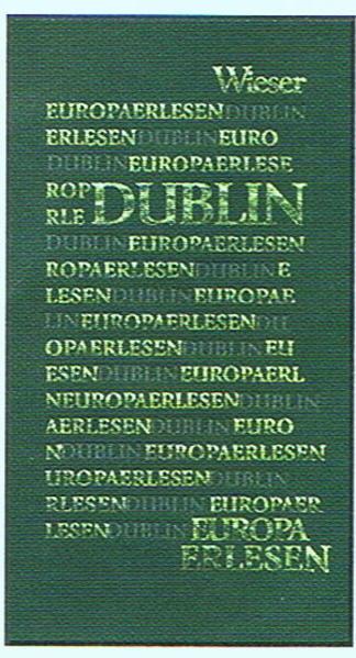 Europa Erlesen. Dublin als Buch