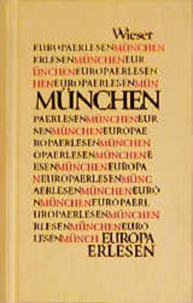 Europa Erlesen. München als Buch