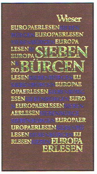 Europa Erlesen. Siebenbürgen als Buch