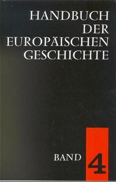Handbuch der europäischen Geschichte 4 als Buch