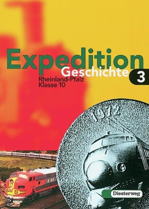 Expedition Geschichte 3. Rheinland-Pfalz. Hauptschule, Realschule als Buch