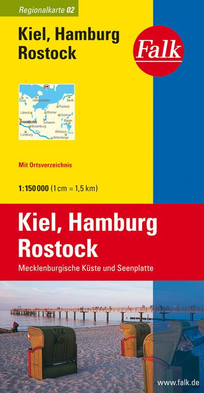 Falk Regionalkarte 02. Kiel, Hamburg, Rostock. 1 : 150 000 als Buch