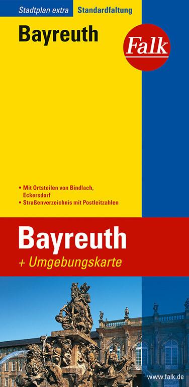 Falk Stadtplan Extra Standardfaltung Bayreuth als Buch