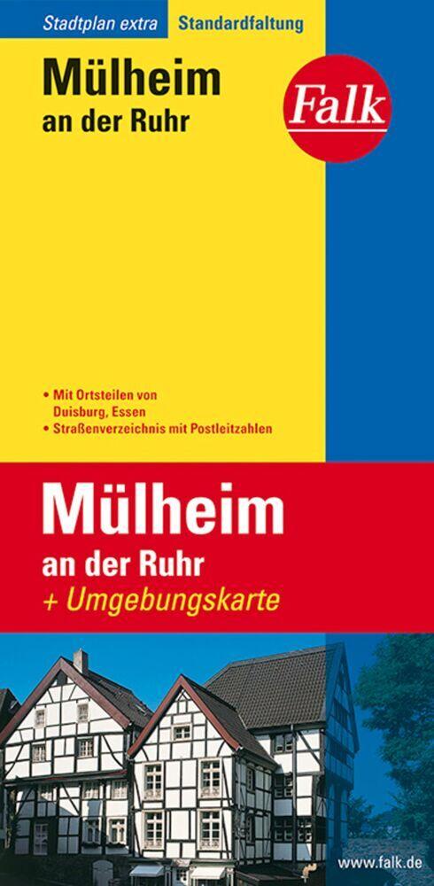 Falk Stadtplan Extra Standardfaltung Mülheim an der Ruhr mit Ortsteilen von als Buch