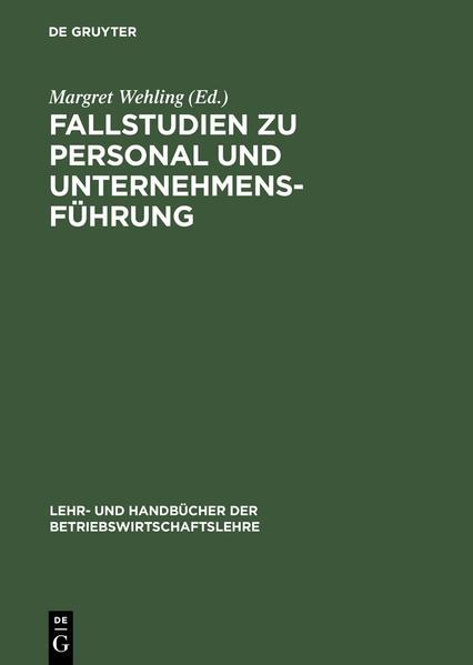 Fallstudien zu Personal und Unternehmensführung als Buch