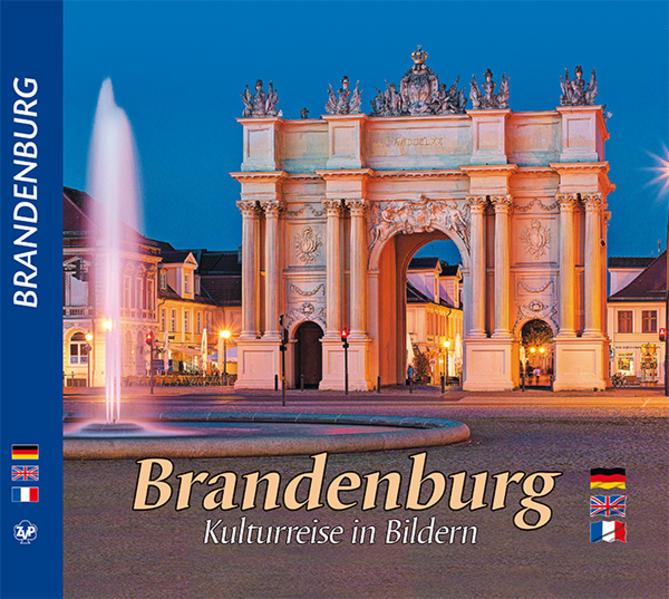 BRANDENBURG - Kulturreise in Bildern als Buch