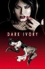 Dark Ivory