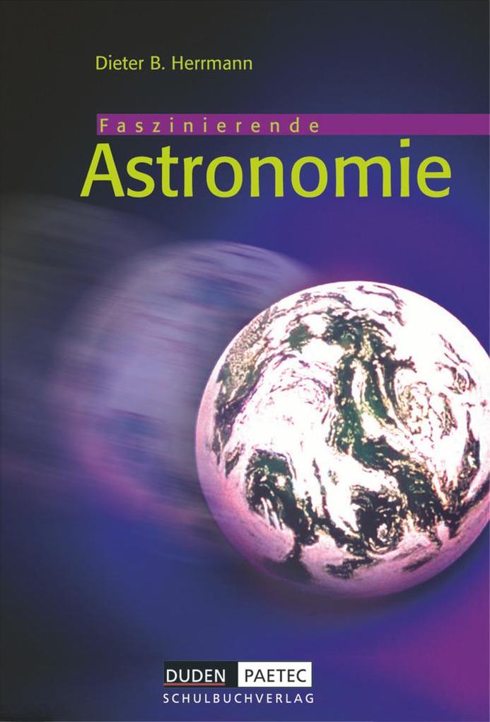 Faszierende Astronomie. Lehrbuch. Sekundarstufe I als Buch