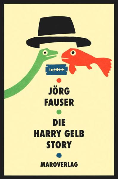 Die Harry Gelb Story als Buch