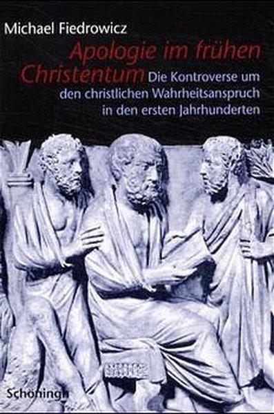 Apologie im frühen Christentum als Buch