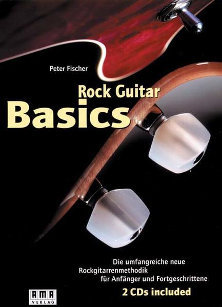 Rock Guitar Basics. Inkl. 2 CDs und 60-Wochen-Programm-Heft als Buch