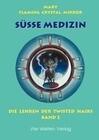 Süße Medizin, Bd. 2