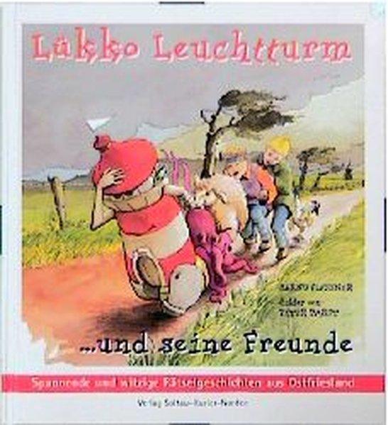Lükko Leuchtturm und seine Freunde als Buch