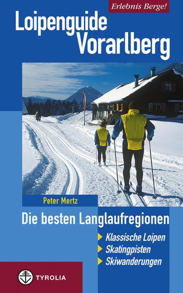 Loipenguide Vorarlberg als Buch