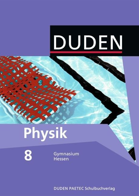 Physik 8 Lehrbuch. Hessen Gymnasium als Buch