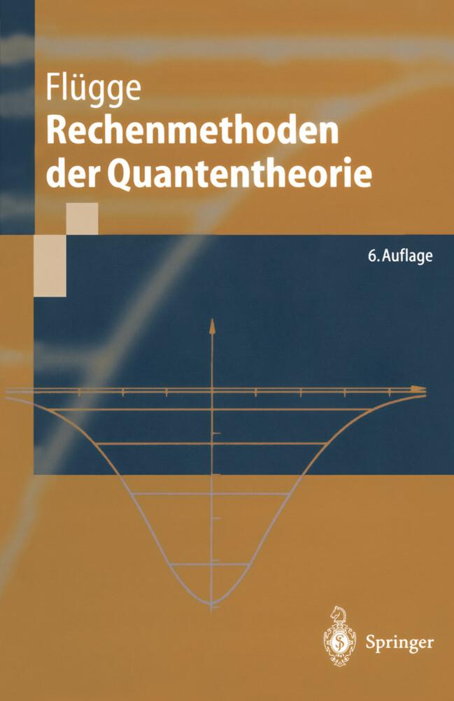 Rechenmethoden der Quantentheorie als Buch
