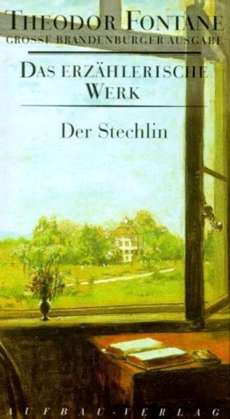 Das erzählerische Werk 17. Der Stechlin als Buch