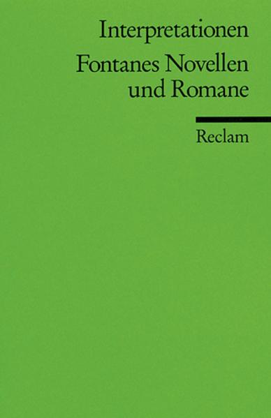 Fontanes Novellen und Romane. Interpretationen als Taschenbuch