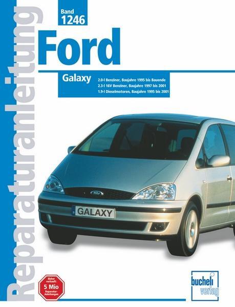 Ford Galaxy Baujahre 1995 - 2001 als Buch