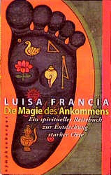 Die Magie des Ankommens als Buch