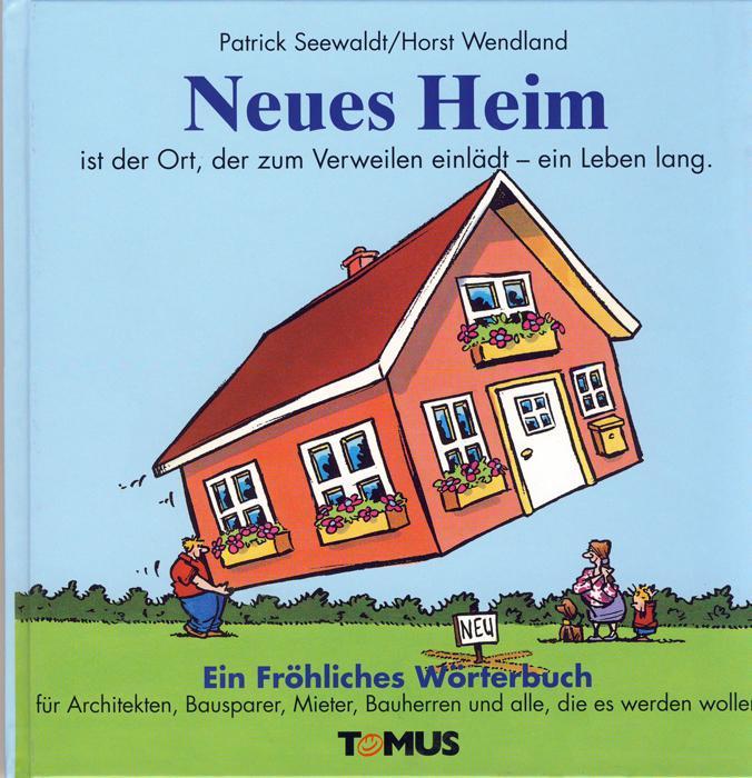 Neues Heim. Ein Fröhliches Wörterbuch als Buch