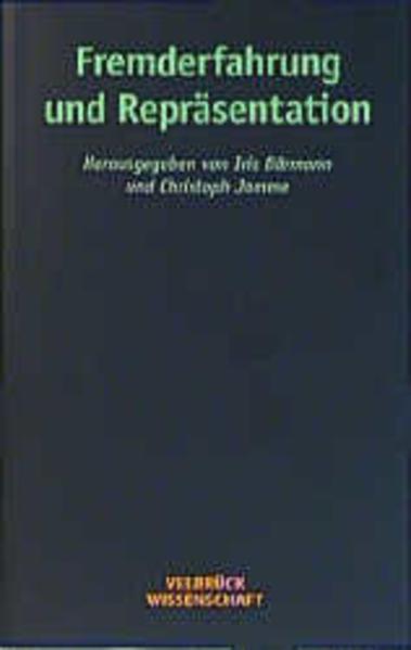Fremderfahrung und Repräsentation als Buch