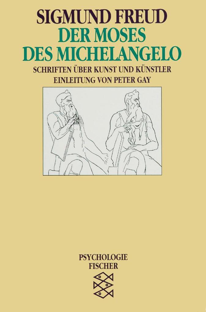 Der Moses des Michelangelo als Taschenbuch