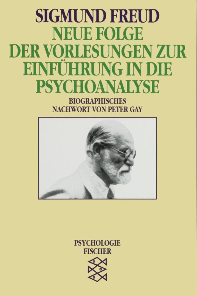 Neue Folge der Vorlesungen zur Einführung in die Psychoanalyse als Taschenbuch