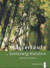 Wasserläufe in Schleswig-Holstein