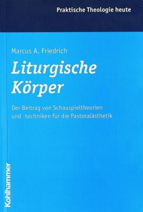 Liturgische Körper als Buch