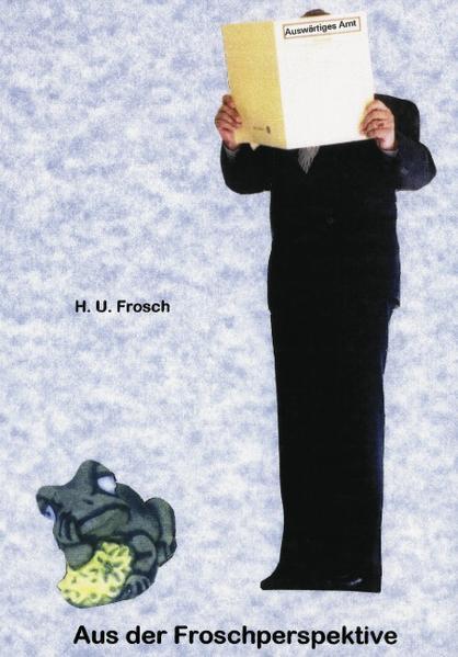 Aus der Froschperspektive als Buch