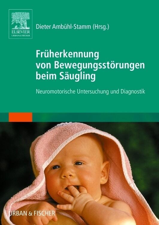 Früherkennung von Bewegungsstörungen beim Säugling als Buch
