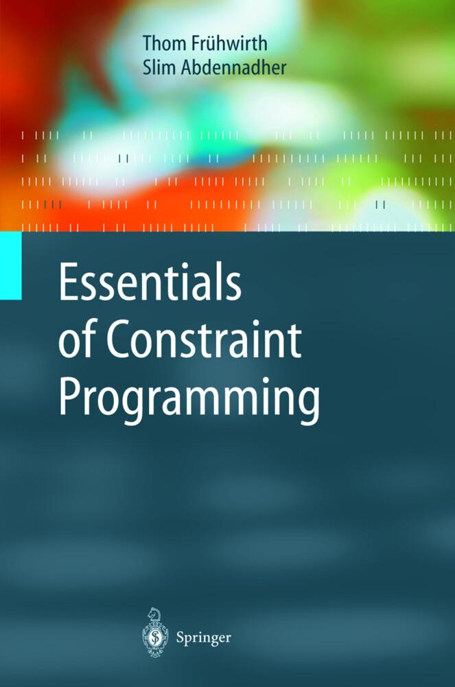 Essentials of Constraint Programming als Buch