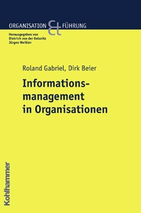 Informationsmanagement in Organisationen als Buch
